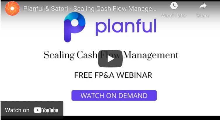 Planful Scaling Cash Flow Webinar